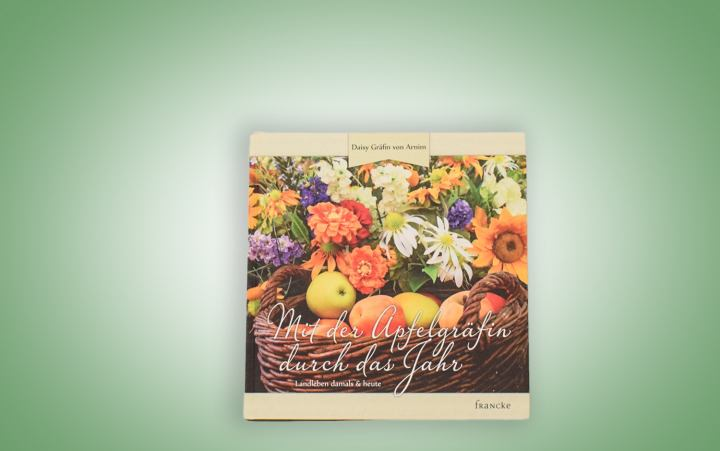 """Buch """"Mit der Apfelgräfin durch das Jahr"""""""
