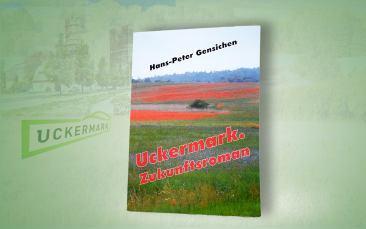 "Buch ""Uckermark-Zukunftsroman"""